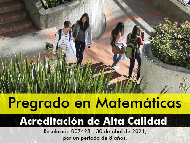 Acreditación de alta calidad al Pregrado en Matemáticas - Uniandes